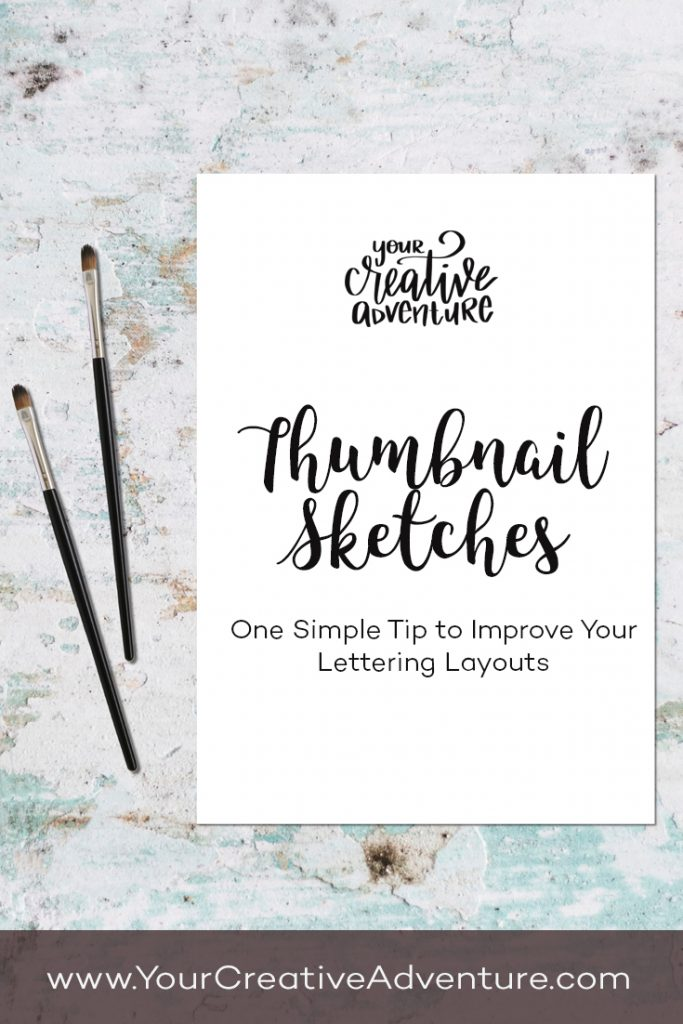 In this post, I will share with you one simple tip to improve your lettering layouts by using thumbnail sketches.