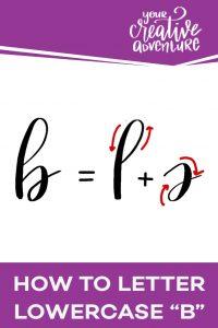 Brush Lettering Alphabet - How to Letter Lowercase B