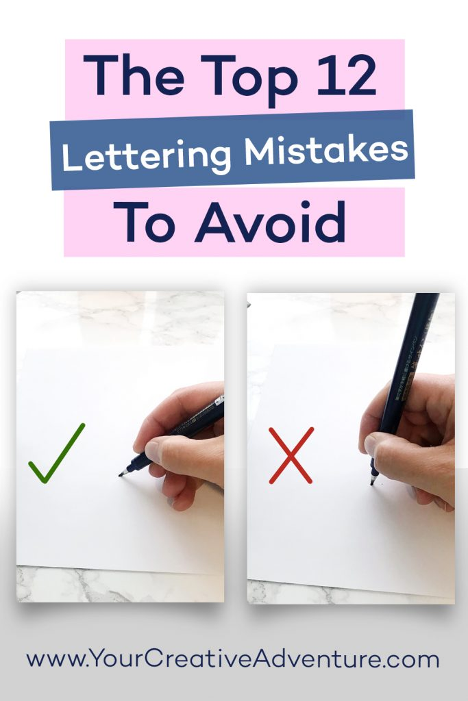Are you making any of these lettering mistakes? If you are struggling to learn brush lettering, it might be due to one of these top 12 lettering mistakes to avoid. Read this post to discover how you can improve your brush lettering! #brushlettering #calligraphy