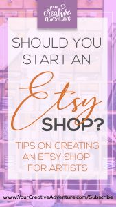 How do you know when it's time to start an Etsy shop to sell your artwork? Should you use Etsy or sell from your website? Learn the exact questions you can ask to know which option is best for you - creating an Etsy shop or selling art from your website.