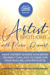 In this episode, Marie Diemert shares her art journey and how she stumbled upon her best-selling products by simply being herself. Listen to today's interview and be encouraged.