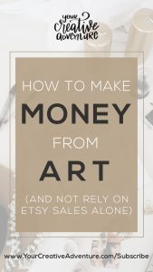 Want to get some creative money-making ideas that will help you make money from your art? Here's the real deal. I share with you how to diversify your income so you can have a steady income as an artist. If you rely on Etsy alone, you may struggle. Here are a few tips on how to make money from art.