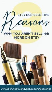 If selling on Etsy seems disappointing to you and you aren't getting as many sales as you'd like, you may need to address the things that could be holding you back. Today, we're going to dive into 3 reasons why you aren't selling more on Etsy and how to address this. I want to help you get unstuck from these 3 things that potentially block you from selling more on Etsy.